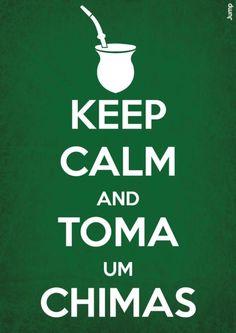 Keep calm and have Chimarrão Gaucho, Yerba Mate, Frases Humor, Rio Grande Do Sul, Make Sense, Talk To Me, Keep Calm, Wise Words, Me Quotes