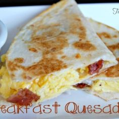 Breakfast Quesadilla by Tablefor7