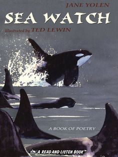 Sea Watch Fourteen poems celebrate the diverse and mysterious life that inhabits the sea, from a seahorse releasing his young to a flashing Pacific salmon, in a collection that is accompanied by a term glossary.