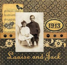 Louise and Jack, 1913 ~ Simply designed heritage page in a rich color palette.