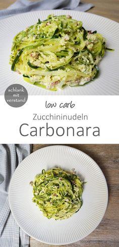 low carb Zucchini Nudeln Carbonara Ein einfaches und schnelles low carb Rezept. Auf meinem Blog findet ihr weitere über 200 leckere low carb Rezepte zum gesunden Abnehmen.