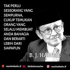 B. J. Habibie Quotes Rindu, Spirit Quotes, Time Quotes, People Quotes, Mood Quotes, Best Quotes, Funny Quotes, Strong Quotes, Positive Quotes