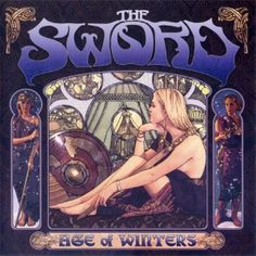 """The Sword, Age of Winters*****: Here's what pisses me off about the music industry today. This is an awesome band that I didn't even know about until their third album. With the remake of MTV into Reality programming, and the mass destruction of independent record stores (and not because of """"piracy"""") bands like these didn't have any kind of real advocate. Hopefully, this little project changes that because bands like this deserve so much more recognition. 9/18/15"""