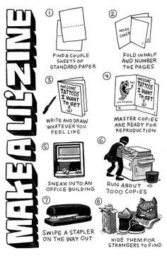 How to Make a Zine (I taught a zine workshop once, I wish I had worn a cape mask. Art Zine, Riot Grrrl, Illustration, Art Graphique, Handmade Books, Book Binding, Book Making, Altered Books, Book Design