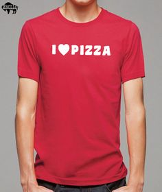 I Love Pizza Mens T-shirt Womens T shirt Funny T Shirt Husband Gift Tshirt Cool Tee Boyfriend Gift Shirt