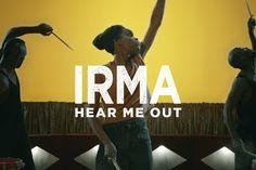 Irma - Hear Me Out [CLIP OFFICIEL]