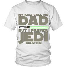 Show Dad how much you appreciate him this Father's Day with this awesome Jedi Master Dad T-shirt. Hurry, offer is limited. ORDER TODAY TO RECEIVE IN TIME FOR FATHER'S DAY View Sizing Chart