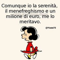 Lucy Van Pelt, Snoopy Quotes, Funny Times, Magic Words, Words Quotes, Vignettes, Sentences, Inspirational Quotes, Thoughts