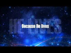 Matt Maher - Because He Lives (Amen) [Official Lyric Video] - YouTube.  Sat in church today and after the sermon this song sprang into my head.  Synchronicity had it as the parting hymnal and touched my soul.  nina