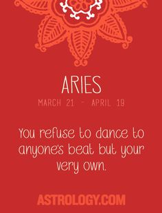 #Aries: You refuse to dance to anyone's beat but your very own. -- Astrology.com #astrology #horoscope