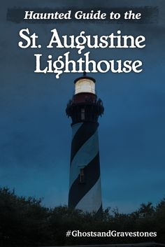 Over 200 steps up, the St. Augustine lighthouse offers spectacular views of the city. Look more closely and you might just see some haunted activity. #GhostsandGravestones