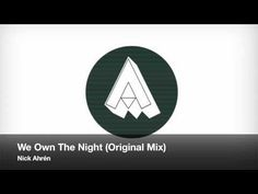 Nick Ahrén - We Own The Night (Original Mix)    Decided to post this here as well because it's also on the sound track for one of the videos