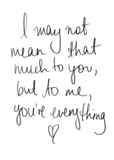 Your Mean To Me Quotes