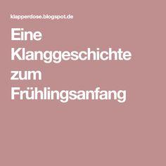 Eine Klanggeschichte zum Frühlingsanfang Massage, Education, Kids, Pinocchio, 3c, Apollo, Montessori, School Ideas, Einstein