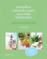 Si deseas conocer cómo las plantas medicinales, los alimentos y un estilo de vida saludable mejoran ciertas dolencias sigue leyendo este libro. http://www.paraninfo.es/catalogo/9788484596899/remedios-naturales-para-sintomas-habituales http://rabel.jcyl.es/cgi-bin/abnetopac?SUBC=BPSO&ACC=DOSEARCH&xsqf99=1734741+