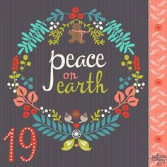 Here is my Advents Calender 2015! Day 19 Peace on Earth! (Please!) # ...