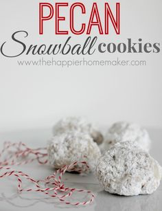 I LOVE these, one of my favorites growing up!! Pecan Snowball Cookies-the perfect holiday treat!!