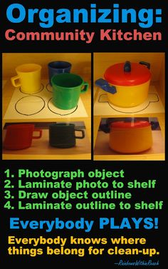 After the children have been playing all morning, what a simple system to support clean-up time!