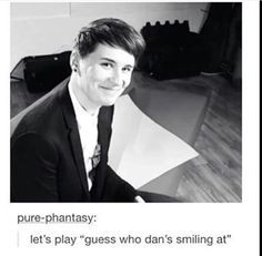OKAY I HAVE THREE GUESSES 1. Phil 2. Phil Lester 3. Phil Michael Lester<< 4. Amazing Phil