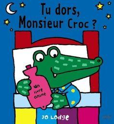 Livre animé : Tu dors, Monsieur Croc ? Livre offert à 1 an, lu par maman pour ne pas que bébé arrache les éléments!