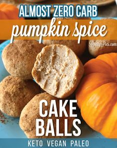 Almost ZERO net carbs. Easy, healthy, delicious s… Keto Pumpkin Spice Cake Balls! Vegan Keto, Desserts Keto, Healthy Pumpkin Desserts, Pumpkin Spice Cake, Vegan Pumpkin, Keto Cake, Yummy Snacks, Low Carb Recipes, Cooking Recipes