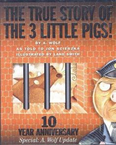 "Get the scoop on what really happened in ""The True Story of the 3 Little Pigs!"" as told by A. Wolf to Jon Scieszka. Funny Stories For Kids, True Stories, Traditional Fairy Tales, Three Little Pigs, 10 Year Anniversary, What Really Happened, 3 Things, 10 Years, Childrens Books"