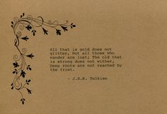 J.R.R. Tolkien Quote Made on Typewriter  Art Quote Wall Art - All that is gold does not glitter, not all those who wander are lost... by FlightOfFancyPrints on Etsy