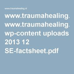 www.traumahealing.nl wp-content uploads 2013 12 SE-factsheet.pdf