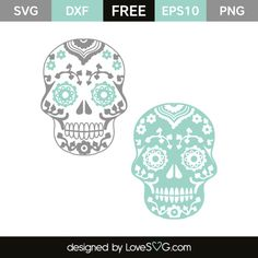 *** FREE SVG CUT FILE for Cricut, Silhouette and more *** Sugar Skulls