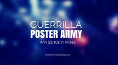 Do you have what it takes to accept this mission? http://www.therookies.co/blog/news/guerrilla-poster-army-win-2382usd-prizes/