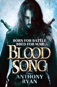 Review: Blood Song by Anthony Ryan | Best Fantasy Books.com