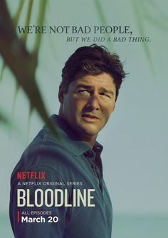Bloodline - We're not bad people, but we did a bad thing