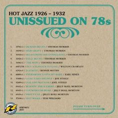 "Some of the tracks on ""Unissued on 78's: 1926~1932"" have been issued on LP, some even on CD, but none were ever issued on 78's and quite a lot are seeing the light of day for the very first time."