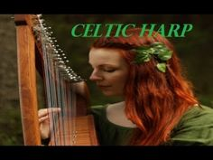ARPA CELTICA. RILASSANTE.INCANTEVOLE. OLD HARP. IRISH CELTIC MUSIC. - YouTube