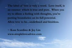 Love is undefined and limitless