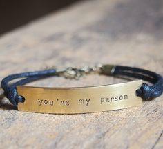 """""""You are my person"""" bracelet, custom bracelet, personalized bracelet, engraved bracelet."""