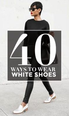 How to Wear White Shoes this Summer!