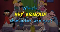 """Quiz: Which """"Hey Arnold!"""" Character Are You?"""