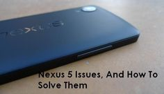 If you are going to buy Nexus 5 or own one, it is important for you to a look at some of the most common hardware and software bugs in #Nexus5 #Android