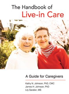 The Handbook of Live-in Care.  We provide 24 hour Live-in Care for Seniors.