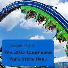 New 2015 Amusement Park Attractions | tipsforfamilytrips.com