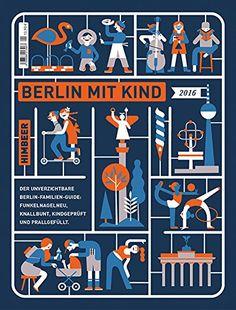 Himbeer, Berlin mit Kind 2016: Amazon.de: HIMBEER Verlag: Bücher