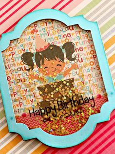 Happy Birthday Shaker Card - (by Twolilprin) scrapbook.com