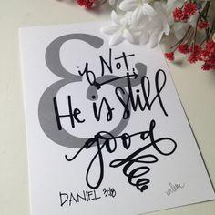 """& If Not"" art print by Valerie Wieners Art Hymn Art, Bible Verse Art, Lettering Guide, Creative Lettering, Book Letters, Chalkboard Art, Canvas Art Prints, Bible Journal, Prayer Journals"
