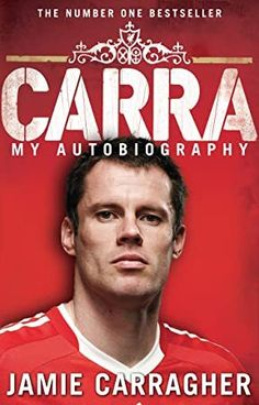 """Read """"Carra: My Autobiography"""" by Jamie Carragher available from Rakuten Kobo. For the Anfield faithful, Jamie Carragher represents everything that is great about Liverpool Football Club, prompting t. Got Books, Books To Buy, Books To Read, My Autobiography, Best Biographies, Book Annotation, Fc Liverpool, This Is A Book, What To Read"""