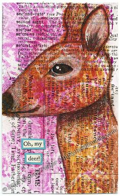 """Oh, My Deer"" ICAD : 6-30-13 