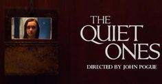 The Quiet Ones [2014]