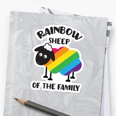 Rainbow Sheep Of The Family LGBT Pride • Also buy this artwork on stickers, apparel, phone cases, and more.