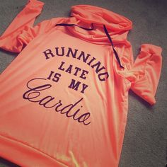 Beautiful orange hoodie Running late is my cardio orange hoodie size L new with tags ✅BRAND NEW✅ NO TRADE Sweaters