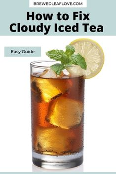 What causes iced tea to get cloudy and how to you fix it? Here's how to avoid the situation in the first place, and how to eliminate cloudiness if you have a cloudy pitcher of iced tea. Making Iced Tea, Southern Sweet Tea, Sun Tea, Tea Benefits, Tea Gifts, Brewing Tea, Milk Tea, Loose Leaf Tea, Tea Recipes